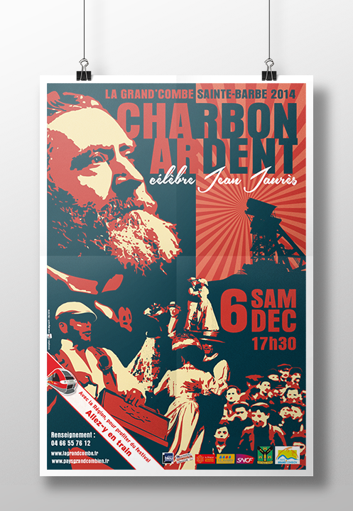 L'affiche 2014 de Charbon Ardent / Sainte-Barbe commandée par la mairie de La Grand'Combe. Déclinée en 40 x 60 cm et 80 x 120 cm. Elle sera largement diffusée dans toute la région Languedoc-Roussillon via affichages, annonces presse et réseau TER de la SNCF.